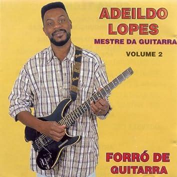 Mestre da Guitarra, Vol. 2 (Forró de Guitarra)