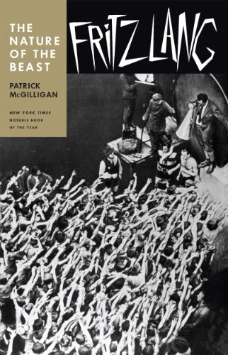 Fritz Lang: The Nature of the Beast (English Edition)