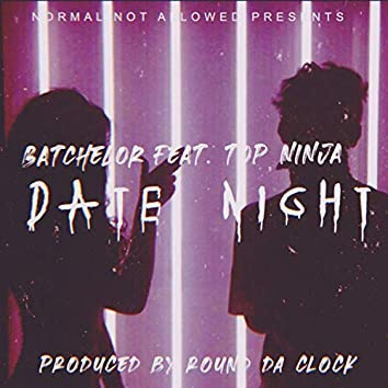 Date Night (feat. Top Ninja)