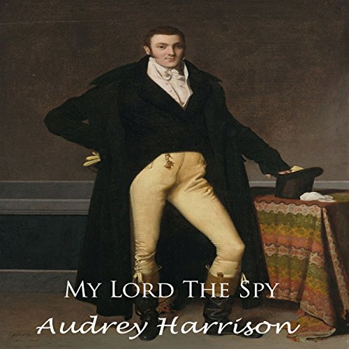 My Lord the Spy audiobook cover art