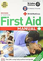 FIRST AID MANUAL [Paperback] BRITISH RED CROSS SOCIETY