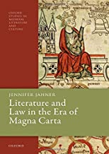 Literature and Law in the Era of Magna Carta (Oxford Studies in Medieval Literature and Culture)
