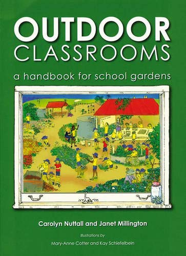 Image OfOutdoor Classrooms: A Handbook For School Gardens