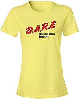 KKLDOGS Graphic Tee Dare Drugs are Really Expensive Tee Shirt Womens Yellow N