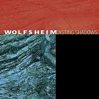 Casting Shadows by Wolfsheim (2003-05-03)