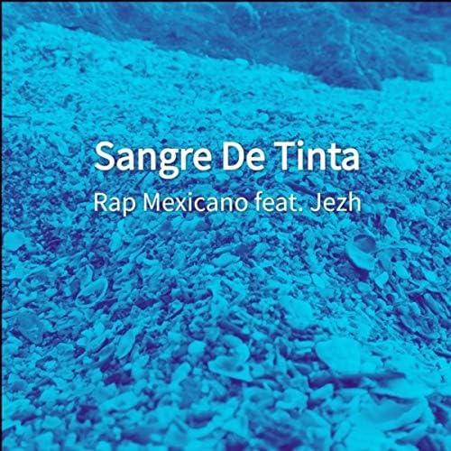 Rap Mexicano feat. Jezh
