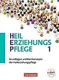 Heilerziehungspflege - Aktuelle Ausgabe: Band 1 - Grundlagen und Kernkonzepte der Heilerziehungspflege: Fachbuch