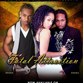 Fatal Attraction (feat. Shaka)