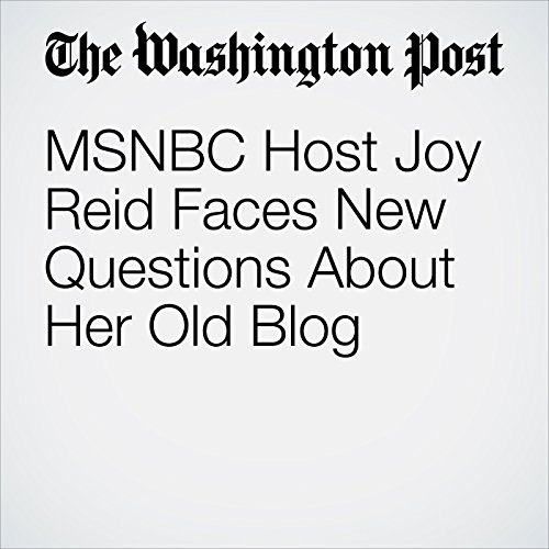 MSNBC Host Joy Reid Faces New Questions About Her Old Blog audiobook cover art