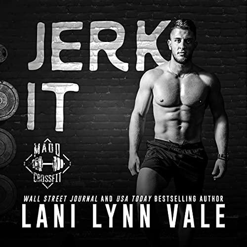 Jerk It: Madd CrossFit, Book 2