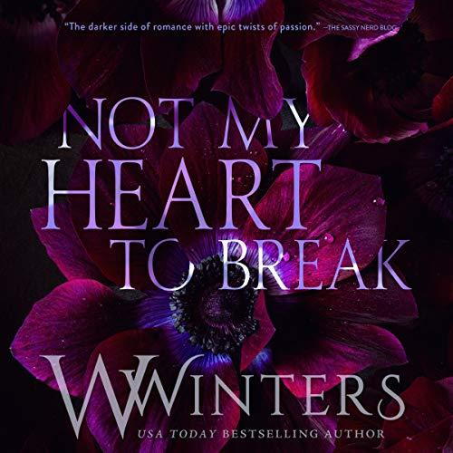 Not My Heart to Break audiobook cover art
