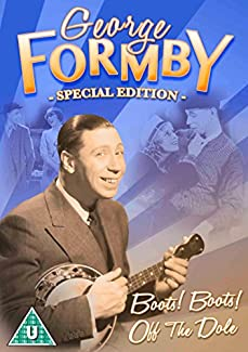 George Formby Special Edition - Boots! Boots! / Off The Dole