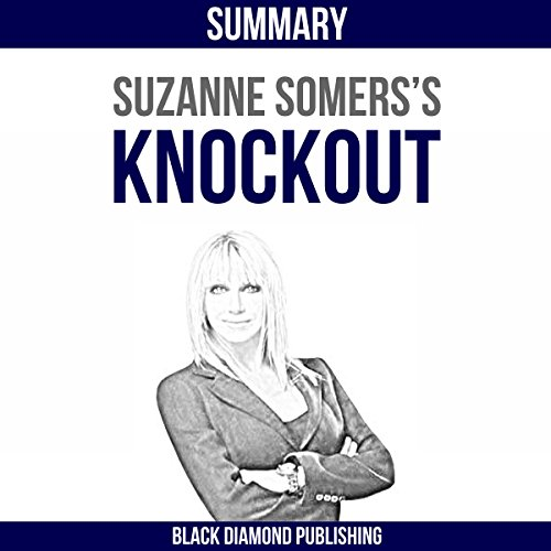 Summary: Suzanne Somers's Knockout audiobook cover art