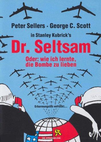 Dr. Seltsam - Oder wie ich lernte, die Bombe zu lieben [dt./OV]