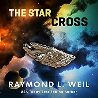 The Star Cross                   By:                                                                                                                                 Raymond L. Weil                               Narrated by:                                                                                                                                 Liam Owen                      Length: 10 hrs and 19 mins     28 ratings     Overall 4.6
