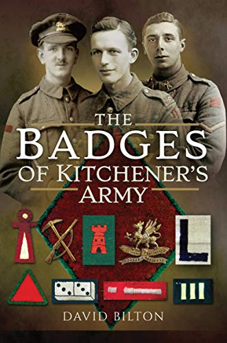 The Badges of Kitchener's Army (English Edition)