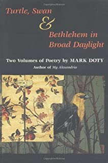Turtle, Swan and Bethlehem in Broad Daylight: TWO VOLUMES OF POETRY (Other Poetry Volumes)