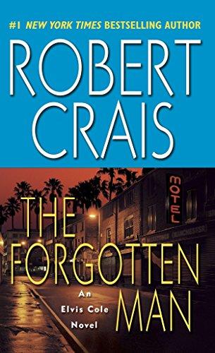 The Forgotten Man: An Elvis Cole Novel (An Elvis Cole and Joe Pike Novel)の詳細を見る