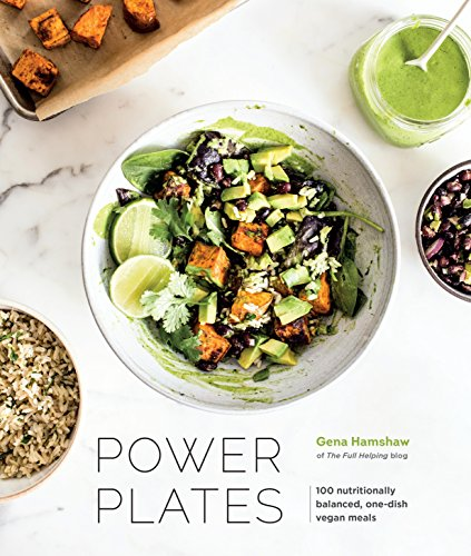Power Plates: 100 Nutritionally Balanced, One-Dish Vegan Meals [A Cookbook] (English Edition)