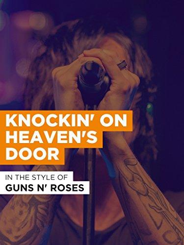 Knockin' On Heaven's Door im Stil von Guns N' Roses