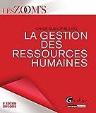 La Gestion des Ressources Humaines 2015-2016, 8ème Ed.