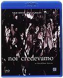 Blu-Ray - Noi Credevamo (Versione Integrale) (1 BLU-RAY)