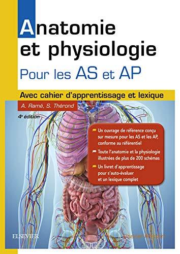 Anatomie et physiologie. Aide-soignant et Auxiliaire de puériculture: Avec cahier d'apprentissage et lexique (Hors collection)