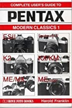 Complete User's Guide to Pentax: Modern Classics 1 (Hove Modern Classics)