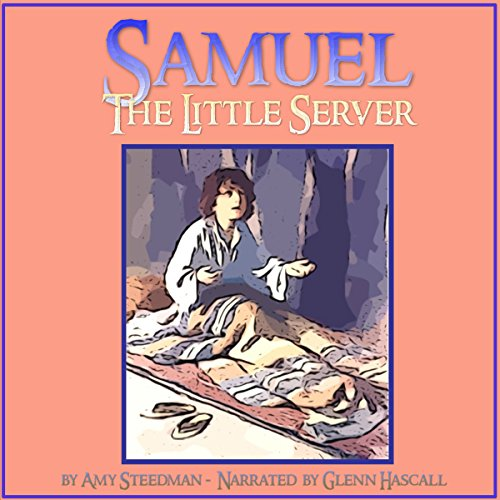 Samuel, the Little Server audiobook cover art