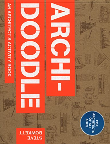 Archidoodle: An Architect\'s Activity Book: The Architect\'s Activity Book