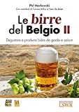 Le birre del Belgio. Degustare e produrre bière de Garde e saison (Vol. 2)