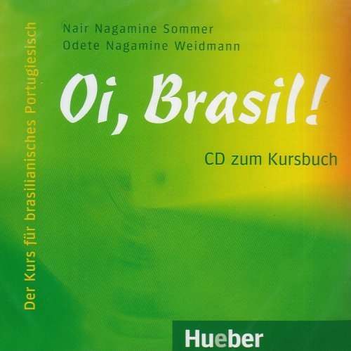 Oi, Brasil!: Oi, Brasil - Audio-CD zum Kursbuch by Mathias Malzieu(2009-12-15)