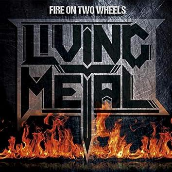 Fire on Two Wheels