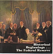 Historical Beginnings - The Federal Reserve