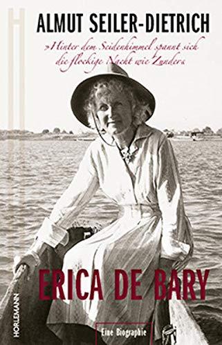 """Erica de Bary: \""""Hinter dem Seidenhimmel spannt sich die flockige Nacht wie Zunder\"""""""