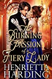 The Burning Passion of a Fiery Lady: A...