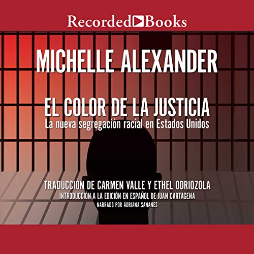 El Color de la Justicia [The New Jim Crow] audiobook cover art