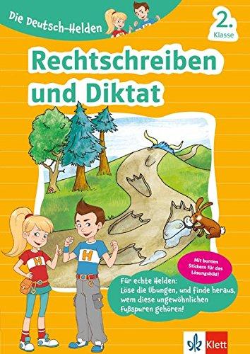 Klett Lernhilfe: Die Deutsch-Helden Diktat und Rechtschreibung 2. Klasse: Grundschule (mit Stickern)