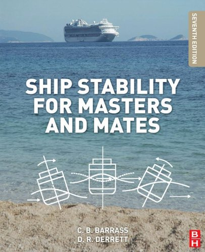 Ship Stability for Masters and Mates (English Edition)