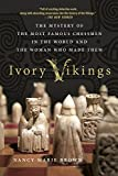 Ivory Vikings: The Mystery Of The Most Famous Chessmen In The World And The Woman Who Made Them-Brown, Nancy Marie