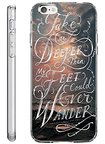 iPhone 6S Plus Case Drop Protection TPU Bumper Case for Apple iPhone 6 Plus (2014) / 6S Plus (2015) Take Me Deeper than My Feet Could Ever Wander