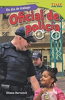 Un Día de Trabajo: Oficial de Policía (All in a Day's Work: Police Officer) (Spanish Version)