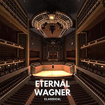 Eternal Wagner - Classical
