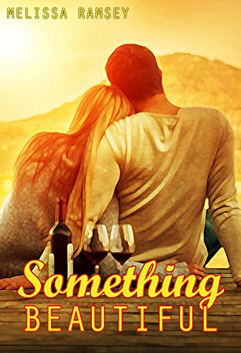 Something Beautiful: A Collection of Christian Romance