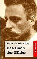Das Buch Der Bilder: 1902 Und 1906