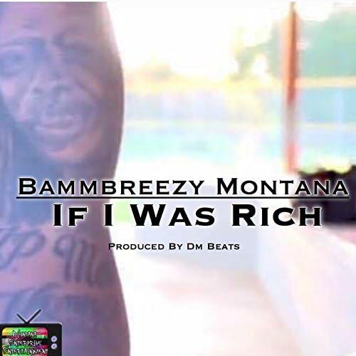 Bammbreezy Montana
