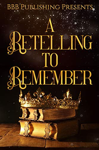 A Retelling To Remember (English Edition)