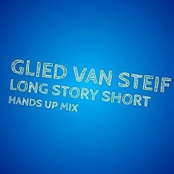 Long Story Short (Hands up Mix)