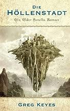 The Elder Scrolls Band 1: Die Höllenstadt (German Edition)
