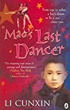 [(Mao's Last Dancer)] [By (author) Li Cunxin] published on (July, 2006)